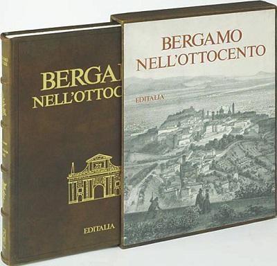 Bergamo nell'Ottocento – Editalia
