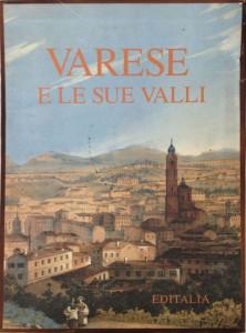 Varese e le sue Valli – Editalia