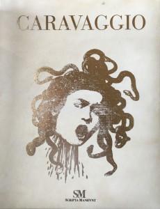 Caravaggio – Scripta Manent