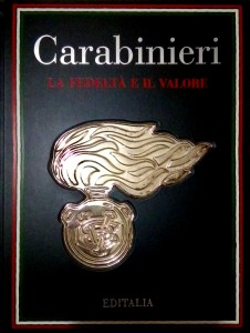 Carabinieri, la fedeltà e il valore – Editalia