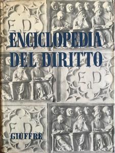 Enciclopedia del Diritto – Giuffrè