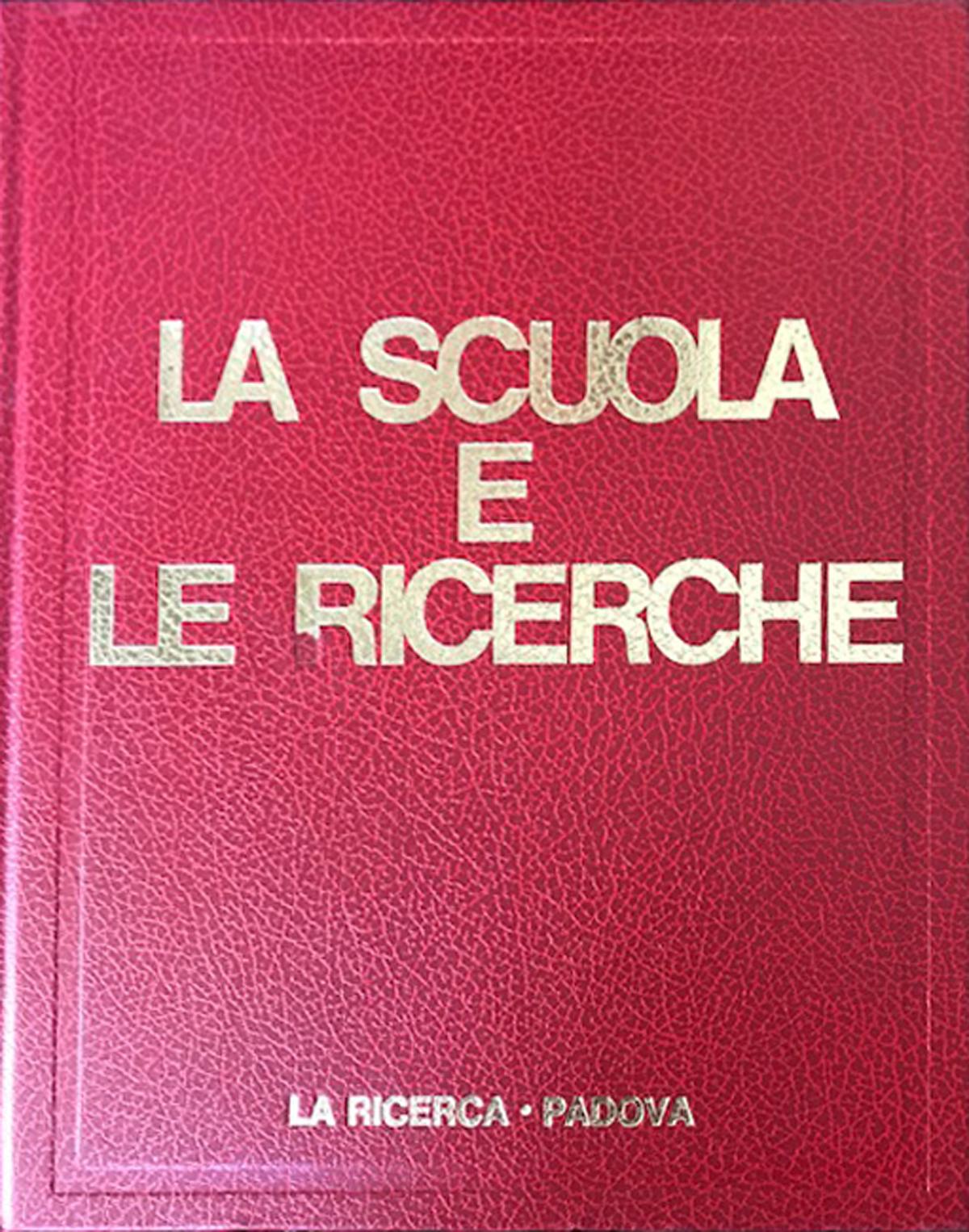 La Scuola e le Ricerche – La Ricerca – Padova