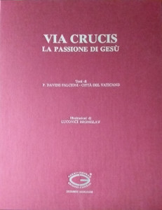 Ludovici Bronislav – Via crucis