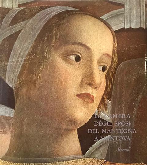 La camera degli sposi del Mantegna a Mantova – Rizzoli editore