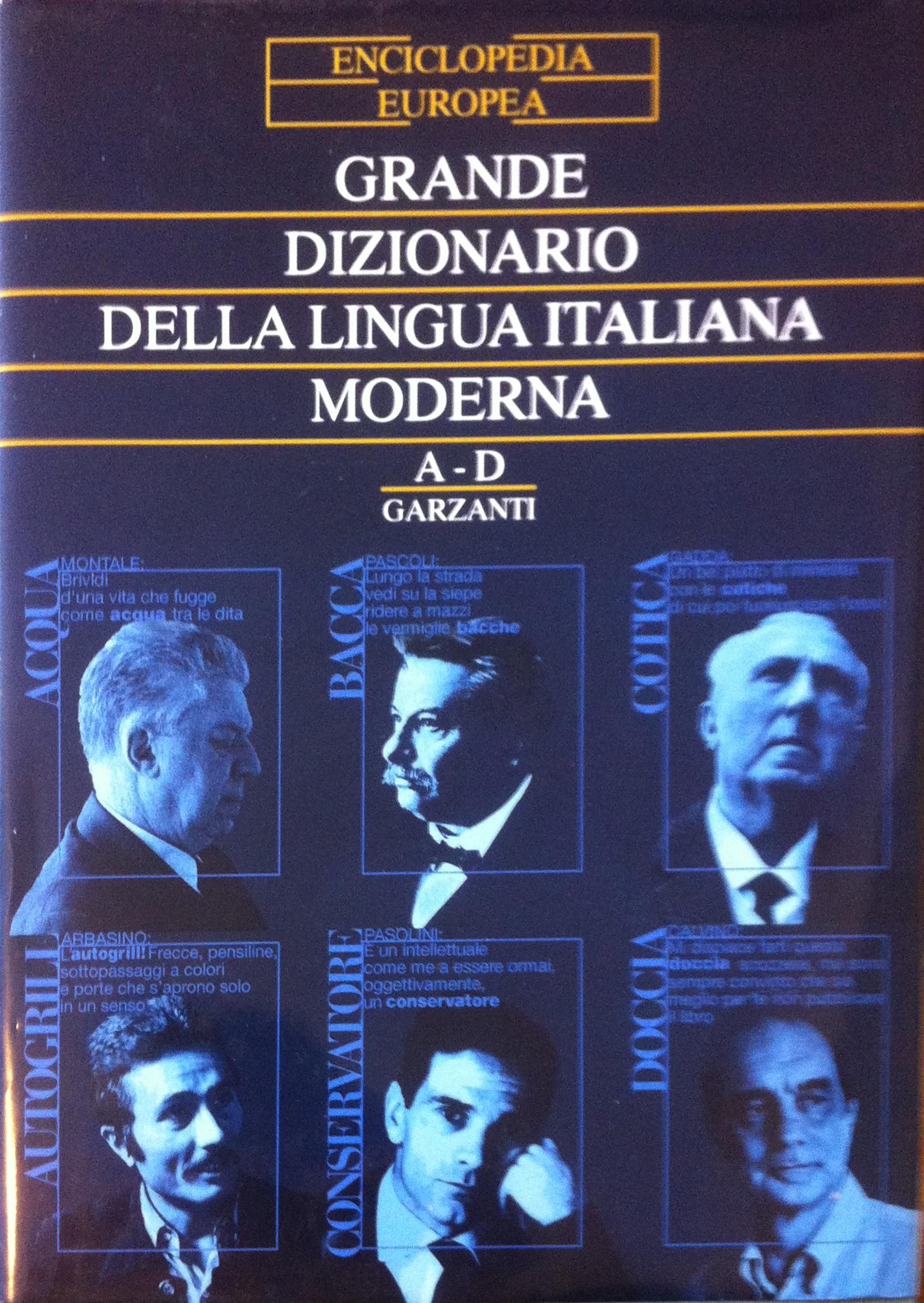Garzanti – Grande dizionario della lingua italiana moderna