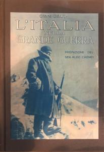 L'Italia nella Grande Guerra – Gian Dauli