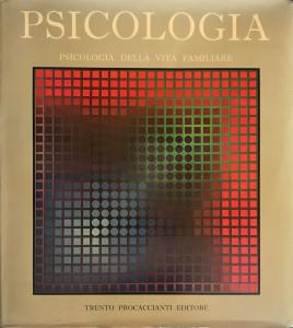 Psicologia della vita familiari – Trento Procaccianti Editore