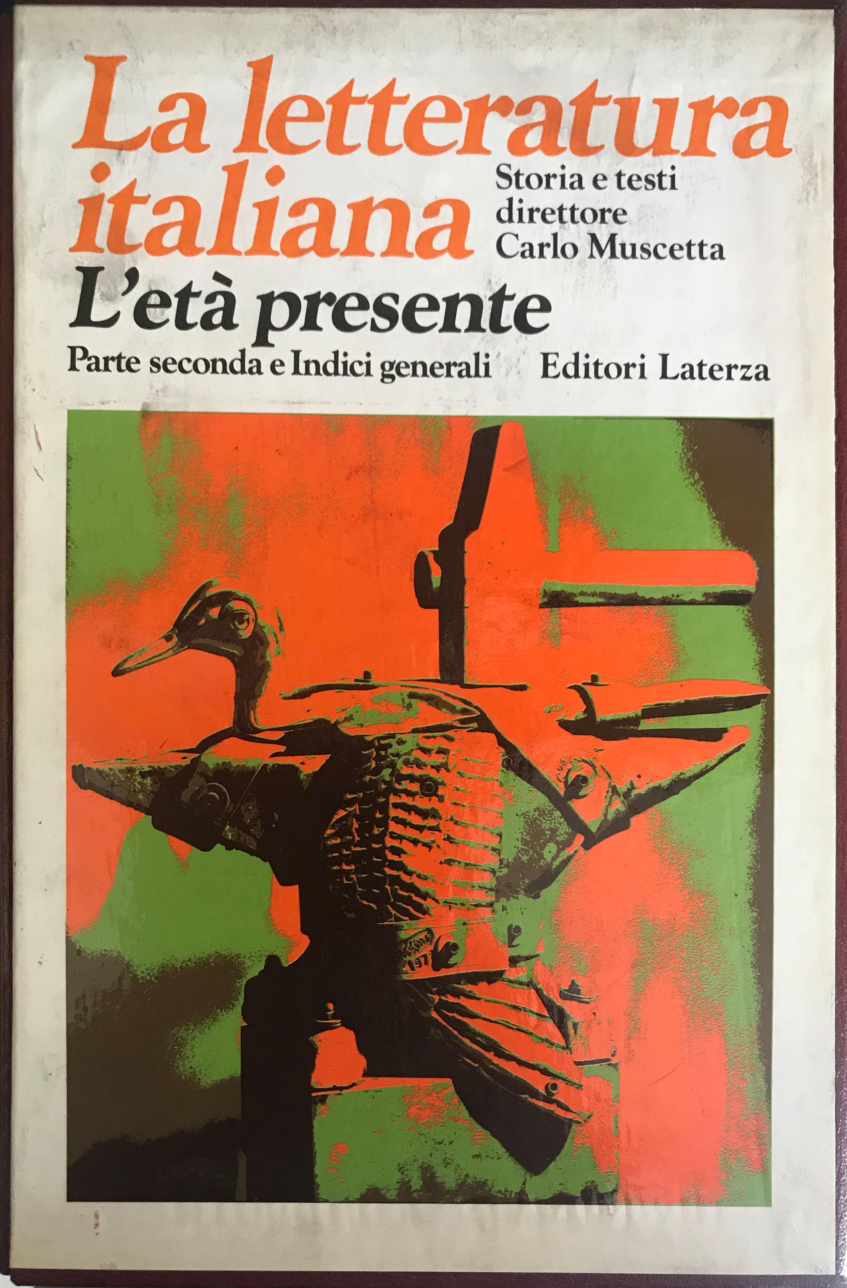 La letteratura italiana – Laterza Editore e Dizionaro generale degli autori italiani contemporanei – Vallecchi