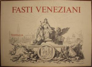 Fasti Veneziani – Editalia