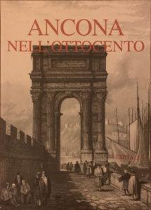 Ancona nell'ottocento – Editalia
