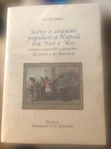Scene e costumi Popolari a Napoli tra '700 e '800 – Grimaldi C. editori