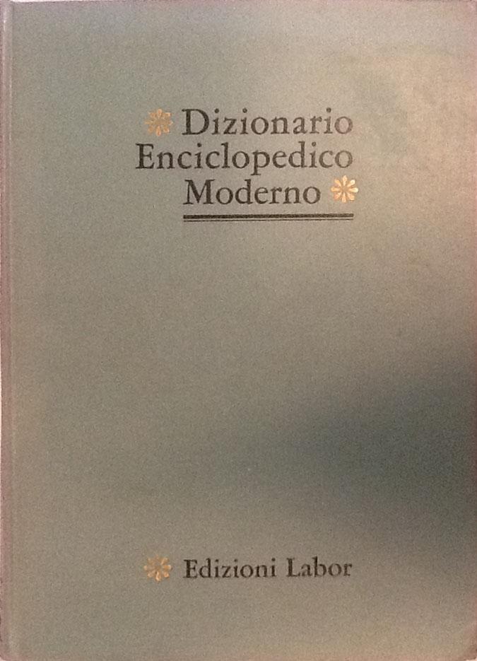 Dizionario enciclopedico moderno – Labor edizioni