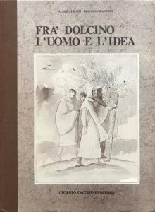 Frà Dolcino : L'uomo e l'idea