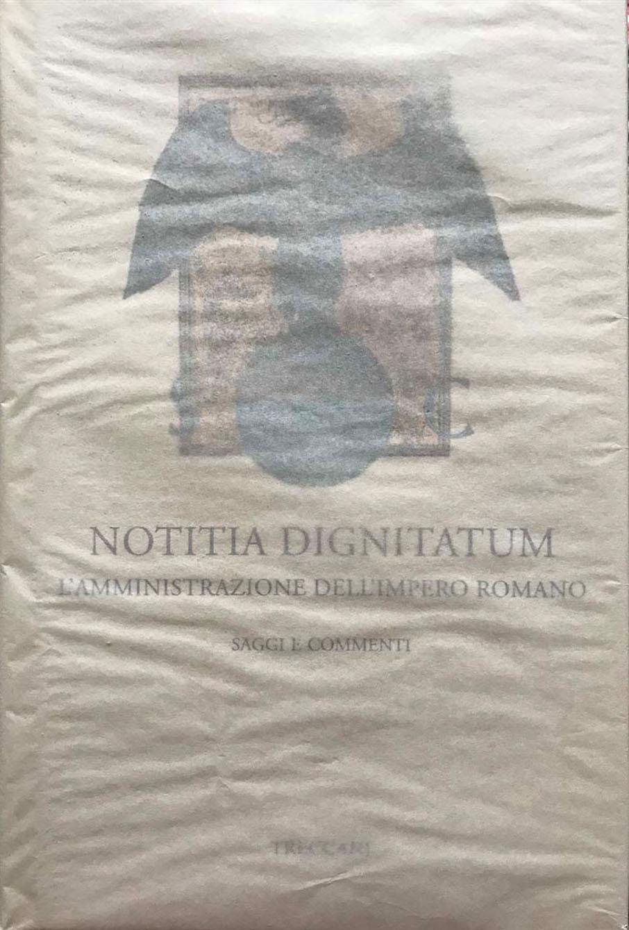 Notitia Dignitatum – Treccani