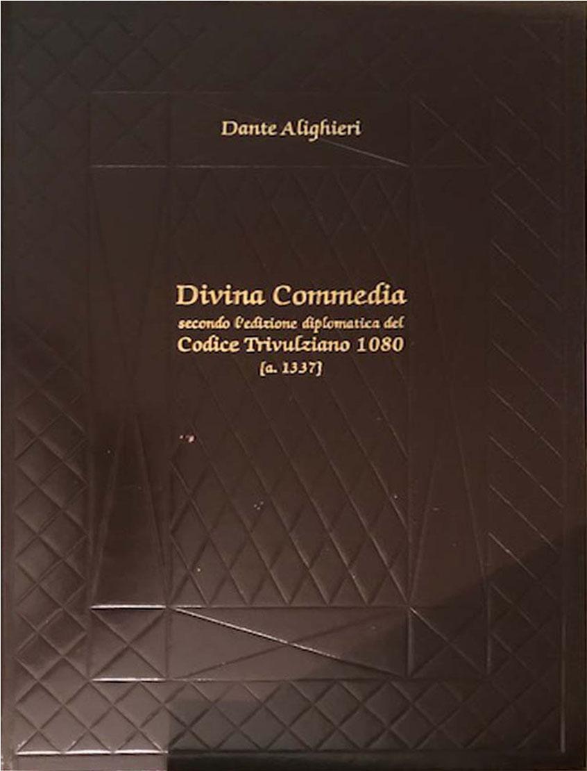 La divina commedia codice trivulziano – Velar Editore