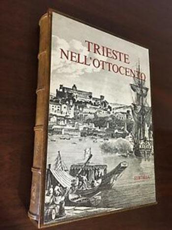 Trieste nell'ottocento – Editalia