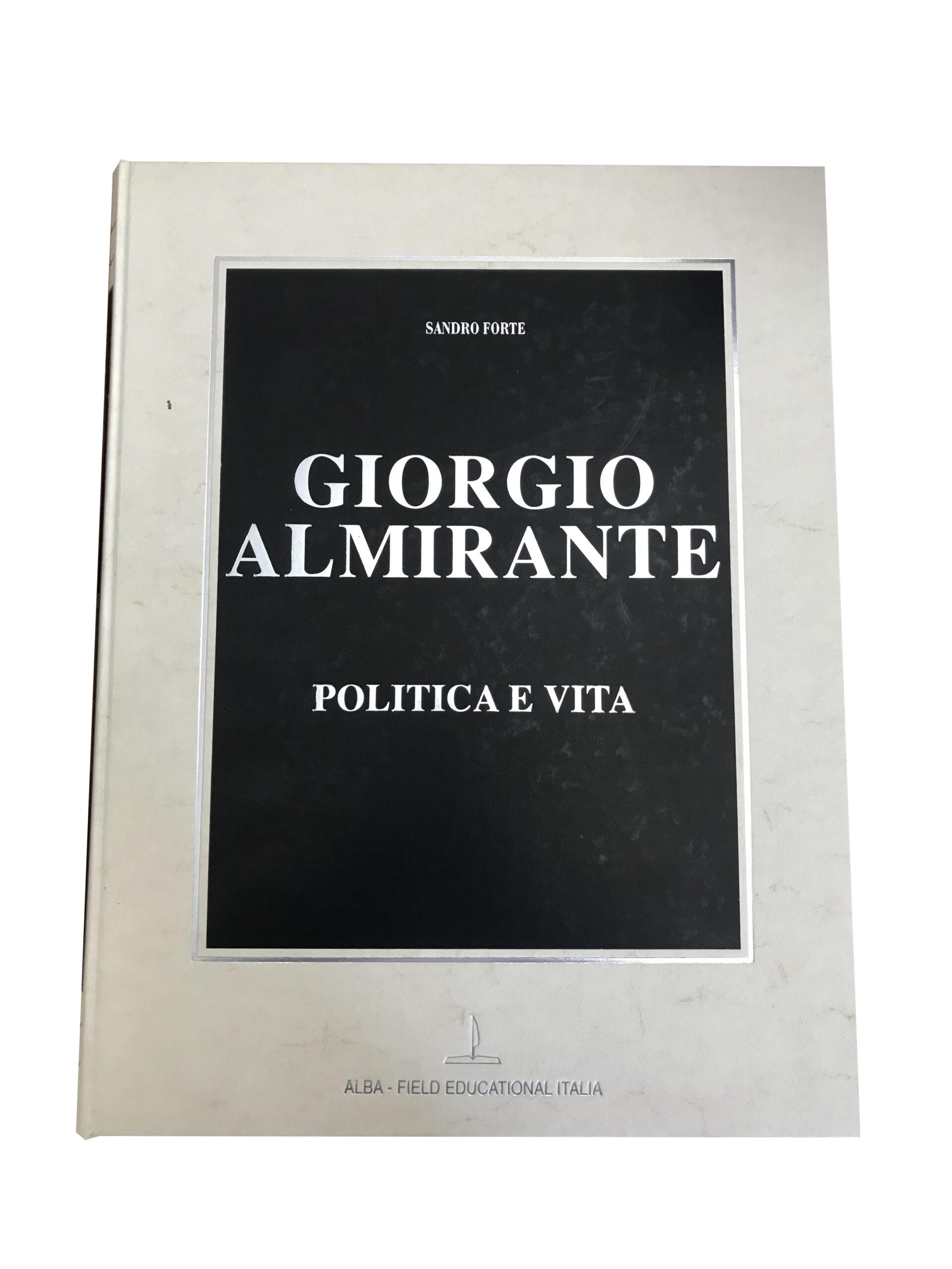 Alba Field – Giorgio Almirante